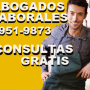 ABOGADOS LABORALES,ASESORAMIENTO LEGAL GRATIS EN CAPITAL